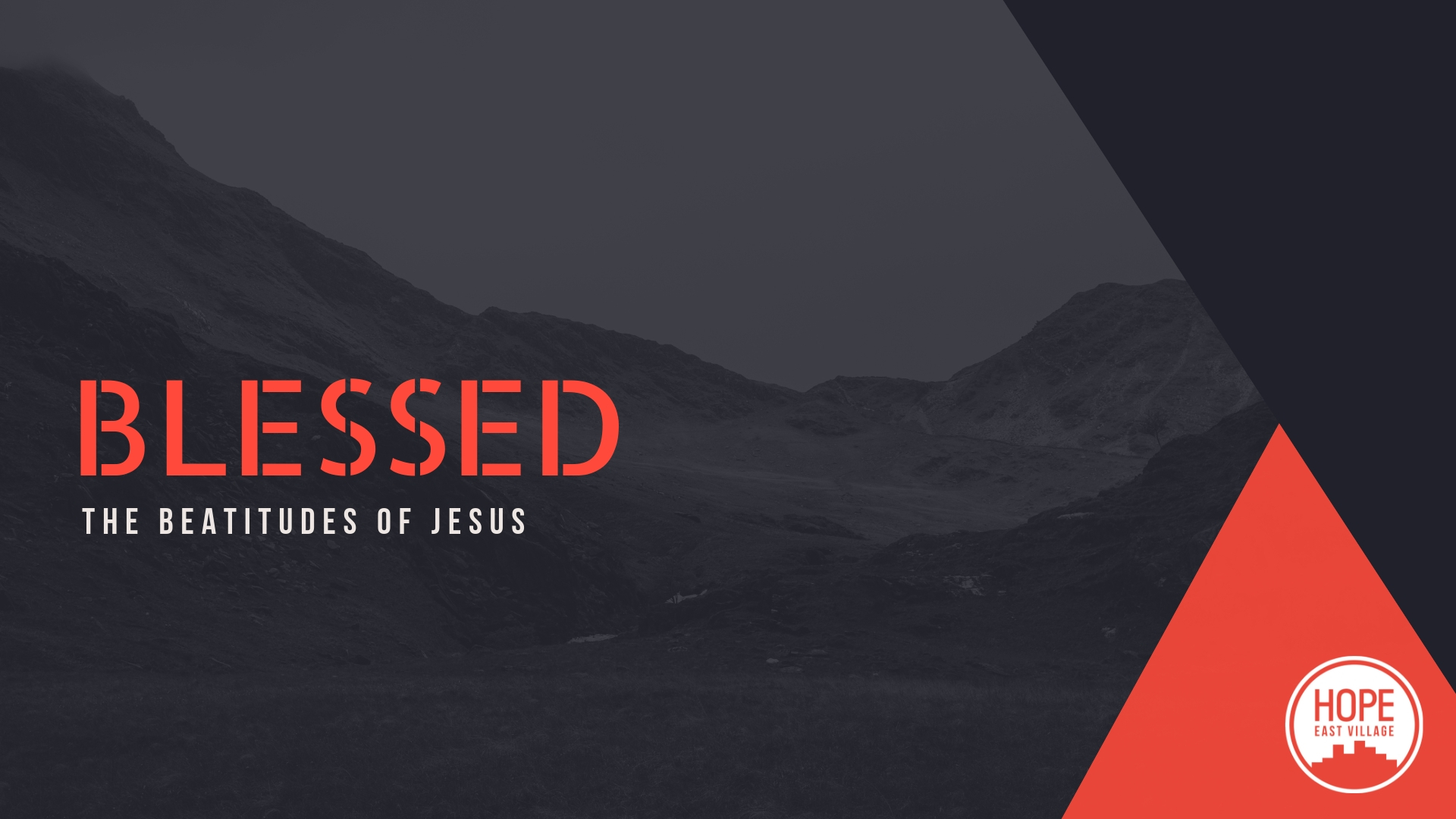 BLESSED: THE BEATITUDES OF JESUS - Journey through the Eastertide season with us and learn about what it means to live as resurrection people in this 8-week series on the Beatitudes!