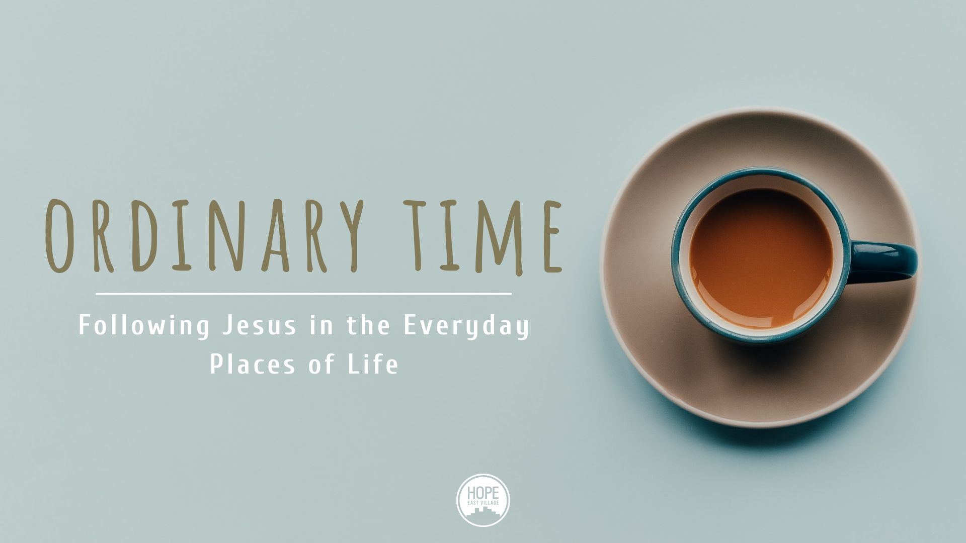 ORDINARY TIME: FOLLOWING JESUS IN THE EVERYDAY PLACES OF LIFE - Most of life is lived in the mundane, but often when we think about following Jesus the spectacular comes to mind: radical acts of service, miracles, healings, fantastic worship services. However, when our perception of following Jesus is limited to the radical and spectacular, we can end up living with our confession of Jesus as Lord having little to no impact on our day to day lives. Yet, there is so much of God to see, encounter, and experience in the small and seemingly ordinary places of life! How do I experience and encounter the presence of God in the mundane places of my life? What does it look like to experience the transformation of the Holy Spirit in the everyday? We explore questions such as these, and more, in this sermon series. The goal of this series to help us begin to see that day to day life does not have to be drudgery, but it is meant to be the very Temple of God. The whole earth is filled with God's glory---even the subway ride to work, my cubicle, and this ordinary bowl of cereal in front of me.