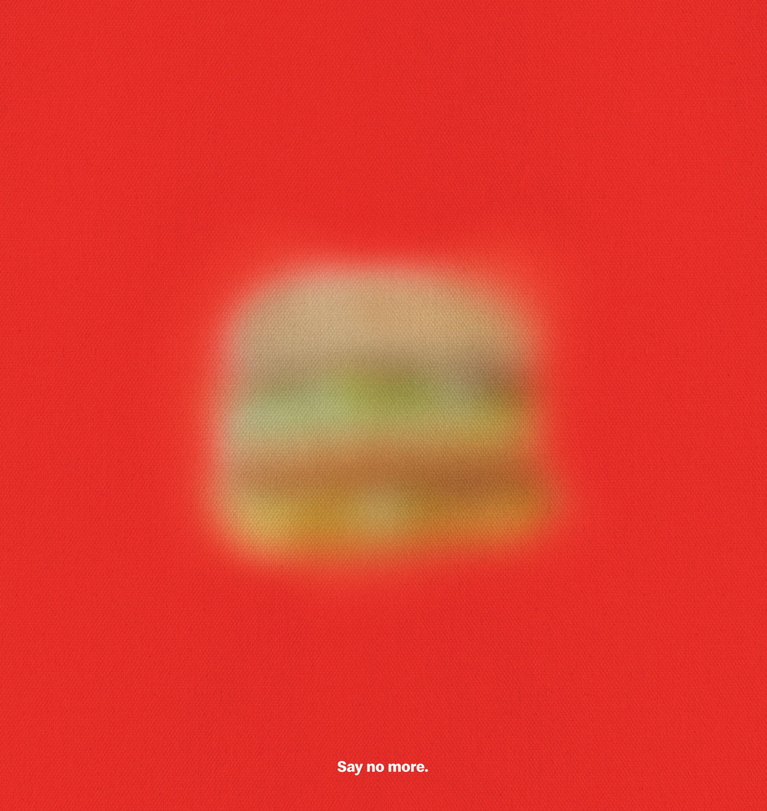 Blurred Icons - Say No More-BigMac Print.jpg