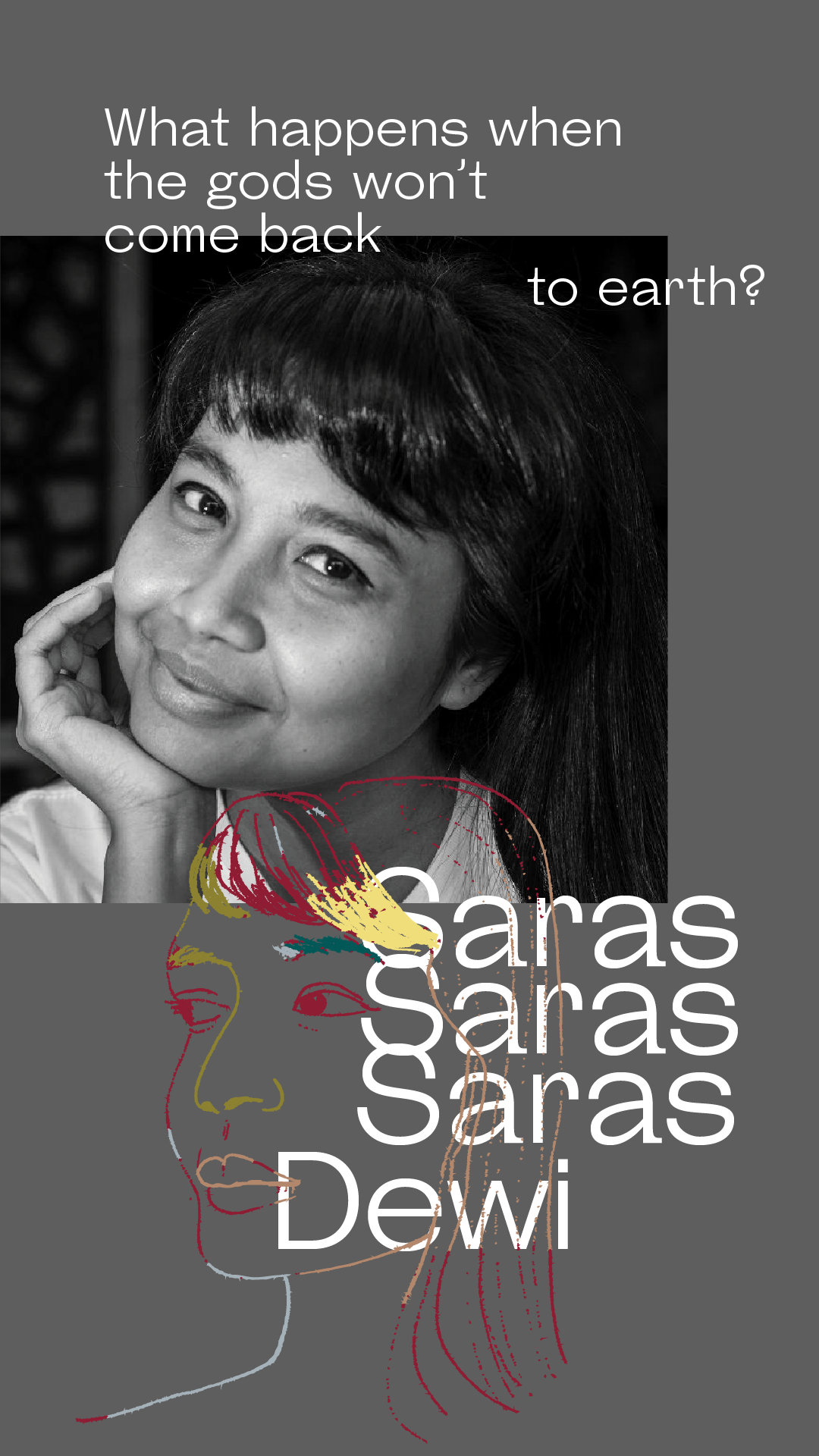 Saras Dewi - Saras Dewi will be on our stage this year! Saras Dewi is a Balinese poet, activist and academic. As a lecturer at the University of Indonesia, she teaches Ecofeminism, Ecological Philosophy, Eastern Philosophy, Philosophy of Literature and Phenomenology.Saras Dewi has written for various Indonesian and international journals on literature, feminism, human rights, eastern philosophy and environmental ethics. Her published works include Jiwa Putih (White Soul), Hak Azasi Manusia (Human Rights), Cinta Bukan Cokelat (Love is Not Chocolate), Ekofenomenologi (Ecophenomenology) and Kekasih Teluk (Bay Lover's). She has judged literary awards, and is on the steering committee for the Asean Literary Festival.An environmental and women's activist, Saras Dewi is involved in advocacy for Benoa Bay's conservation in Bali, and is working alongside the women farmers of Kendeng Mountain (Central Java) to preserve their wilderness. She campaigns against sexual violence and is an active counsellor for sexual abuse survivors. Currently, she is working to raise awareness regarding gender justice within the academic community.