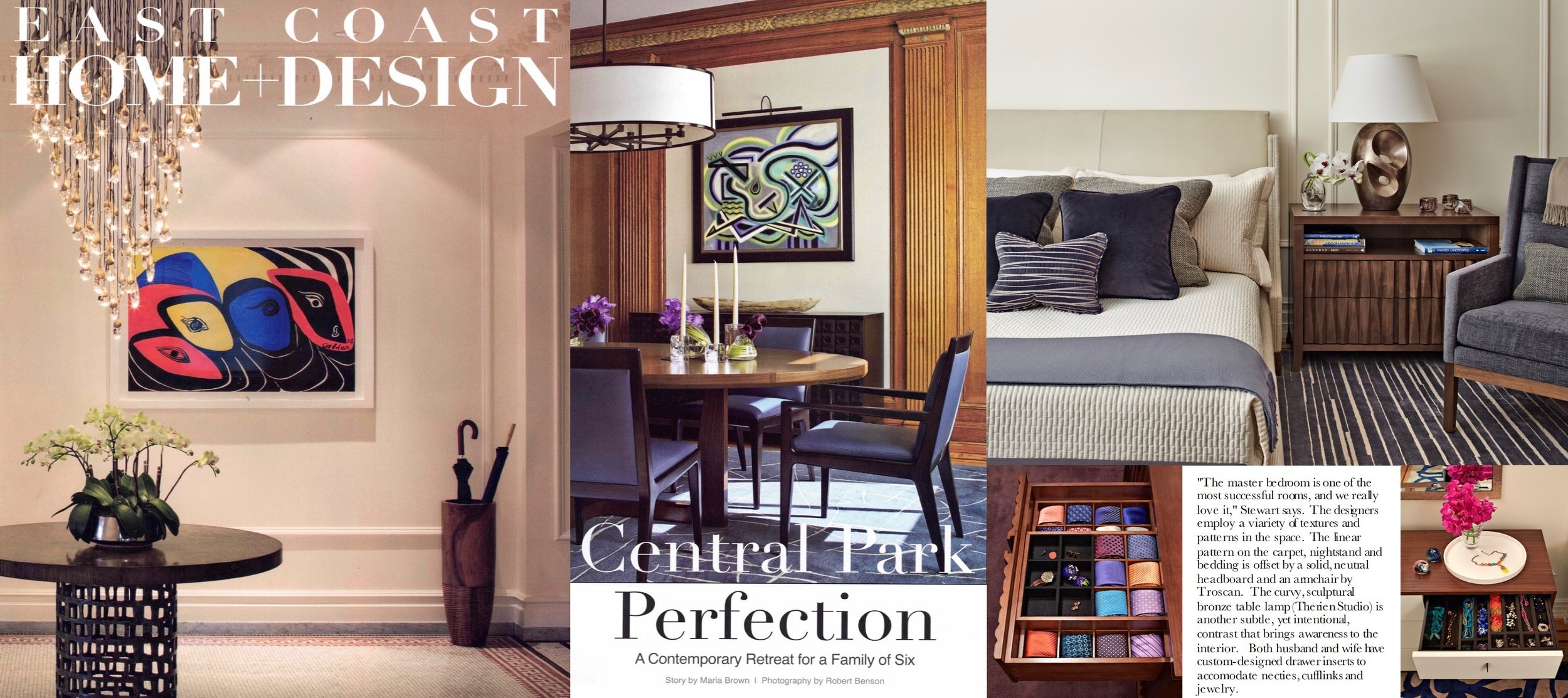 - Central Park Duplex Apartment as featured on the cover of EAST COAST HOME + DESIGN. Click on image for more.