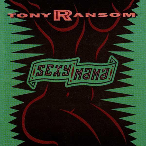 tony-ransom_sexy_mama_600x600.jpg