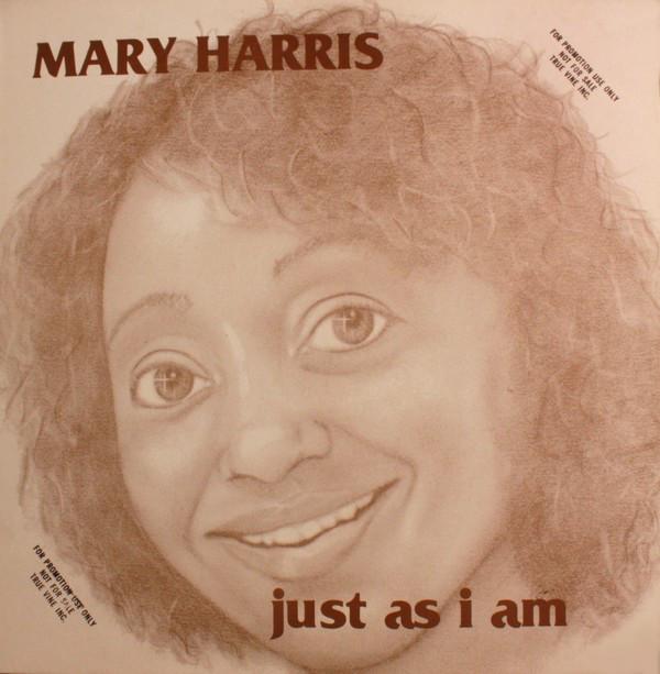 "MARY HARRIS - ""JUST AS I AM"""