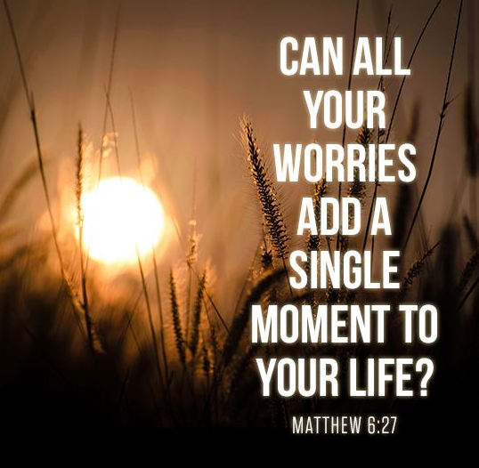 matt 6-27 add a single moment to your life.png