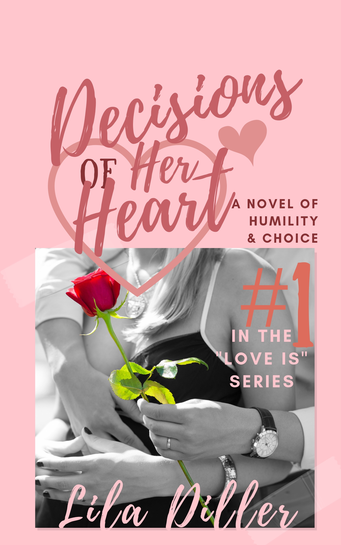 Decisions of the Heart, contemporary Christian Romance, smaller picture with light pink background