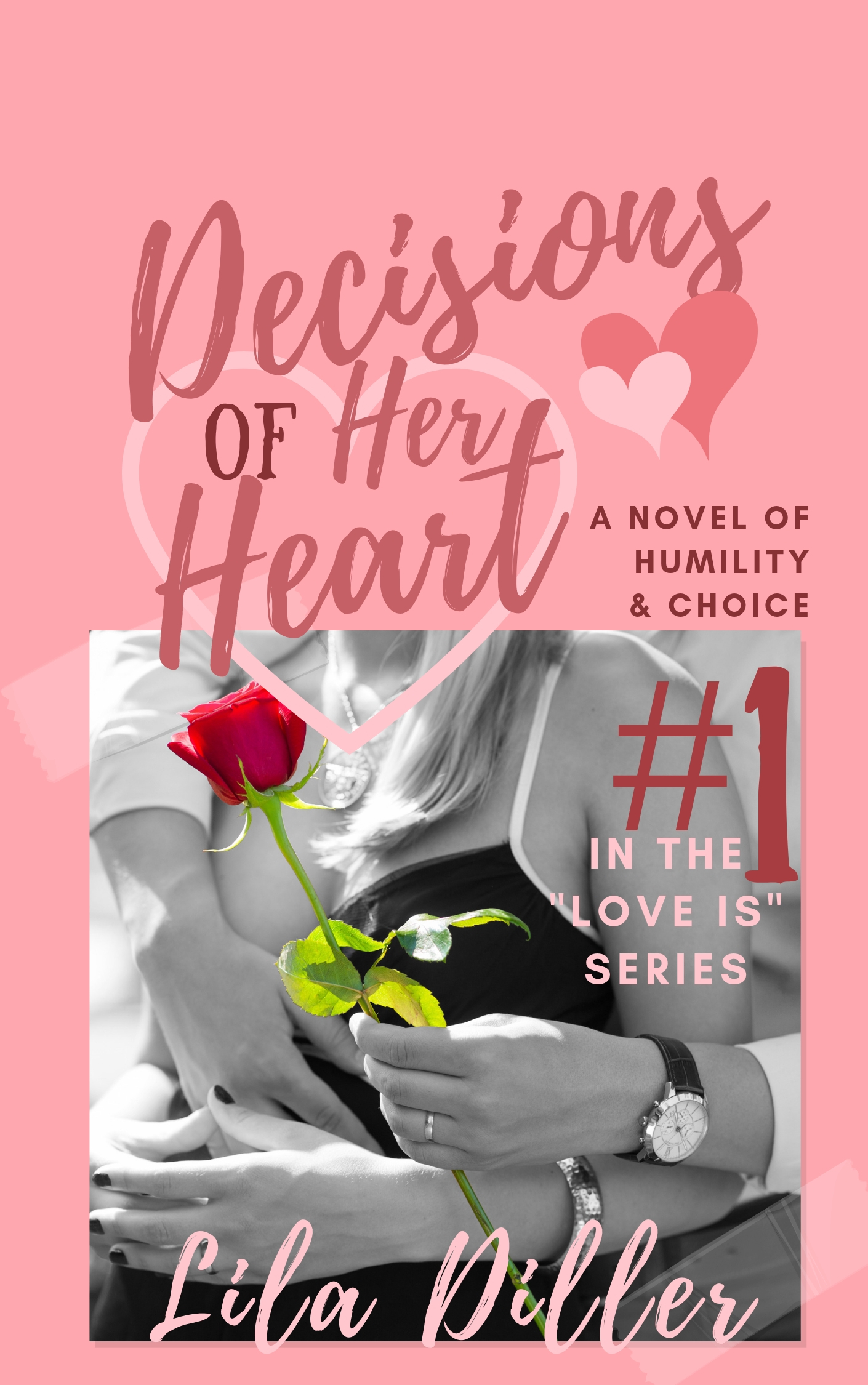 Decisions of the Heart, contemporary Christian Romance, smaller picture with darker pink background