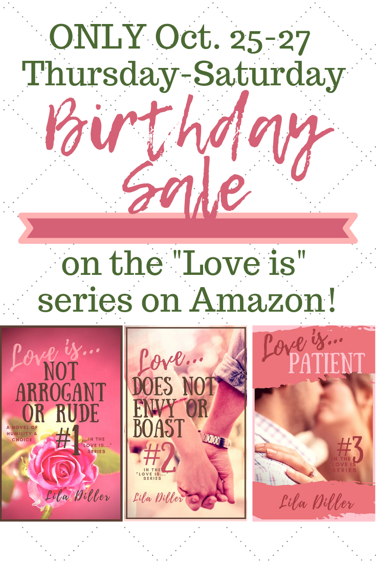 "Birthday Sale on October 25-27, 2018 for the  entire ""Love is""series on Amazon"