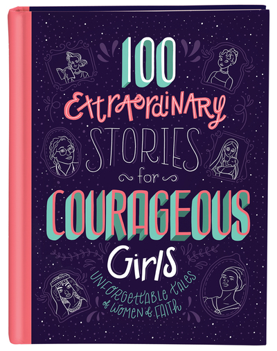 100 extraordinary stories for courageous girls cover