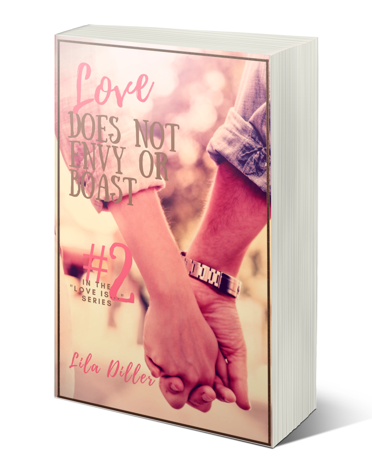 "Love Does Not Envy or Boast   by Lila Diller, #2 in the ""Love is"" series."