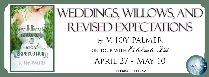 Blog Tour Schedule for Weddings, Willows, & Revised Expectations.