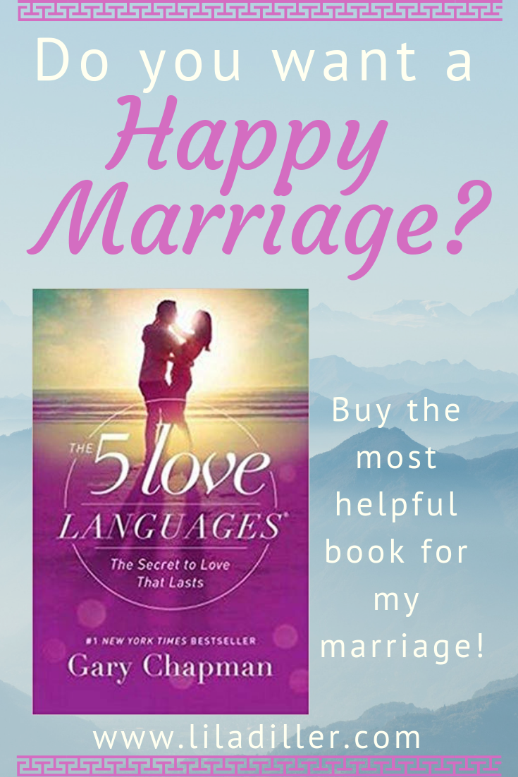The most helpful book for my marriage, 5 Love Languages by Gary Chapman. Buy  here from my Amazon affiliate ink .
