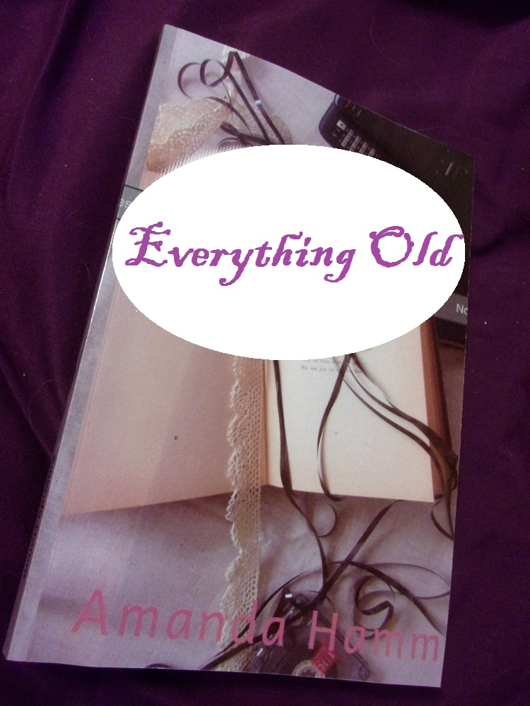 everything old by amanda hamm - doctored png.jpg