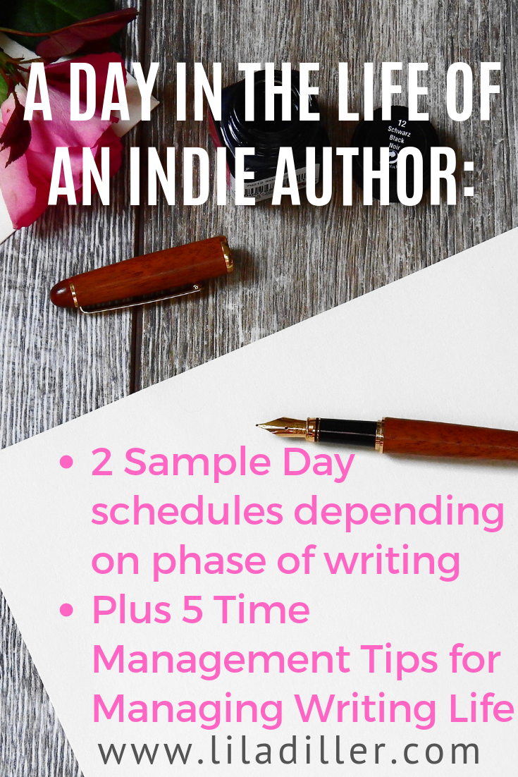 a day in the life of an indie author: 2 sample day schedules + 5 time management tips for managing writing life