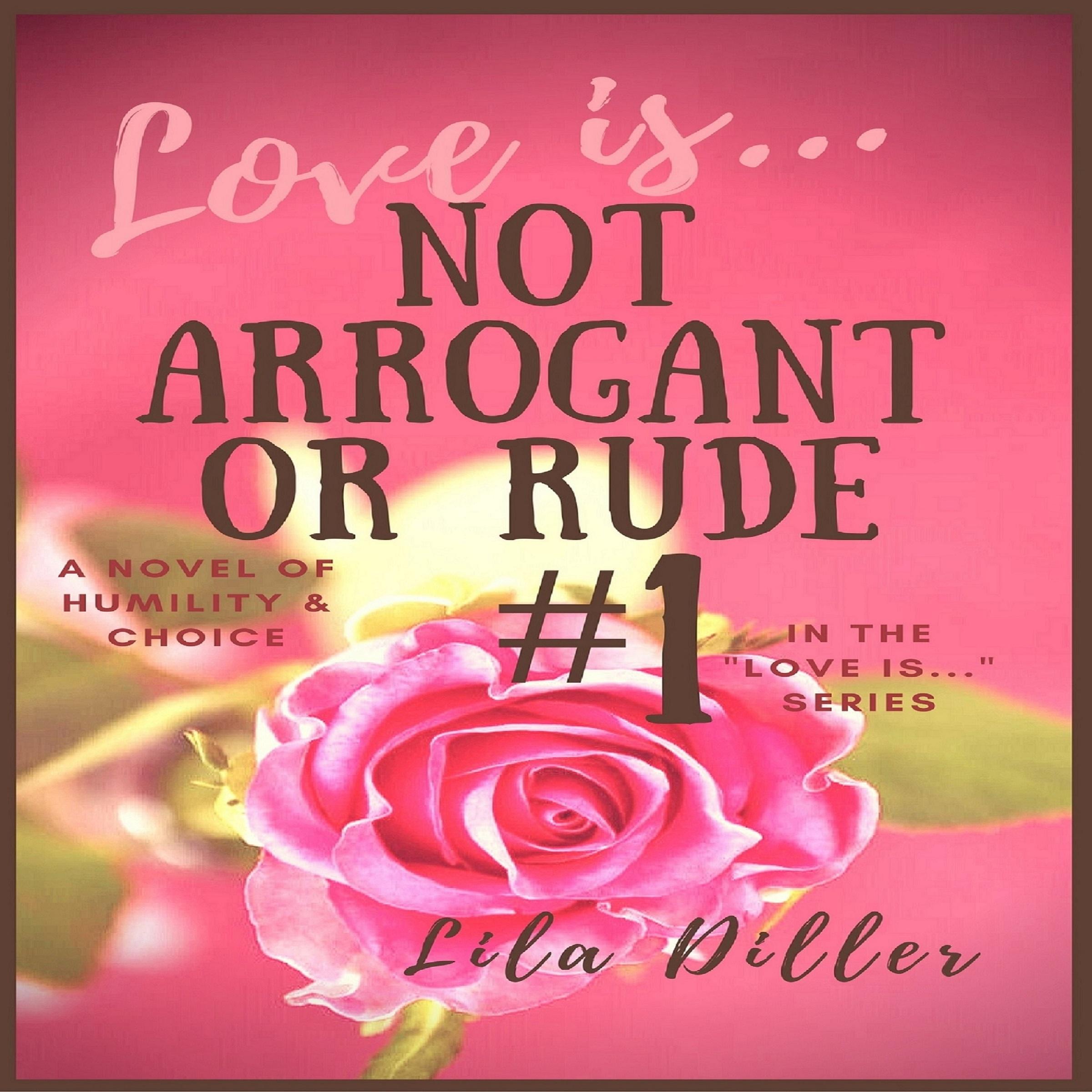 Audiobook cover of Love is Not Arrogant or Rude