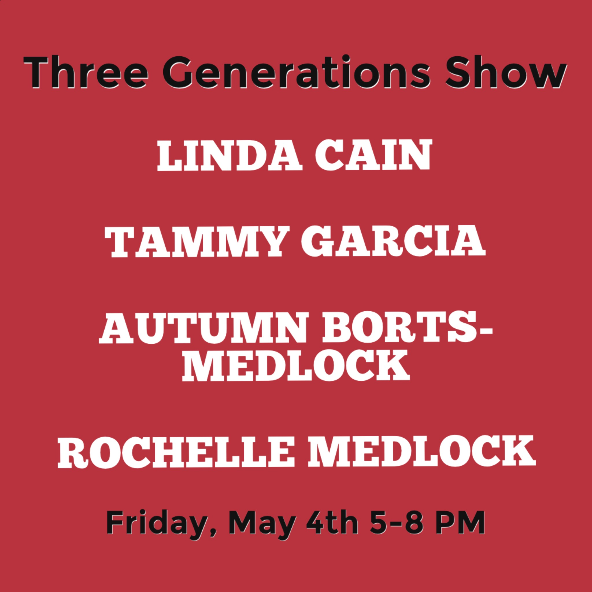 Join us for the  Three Generations Show