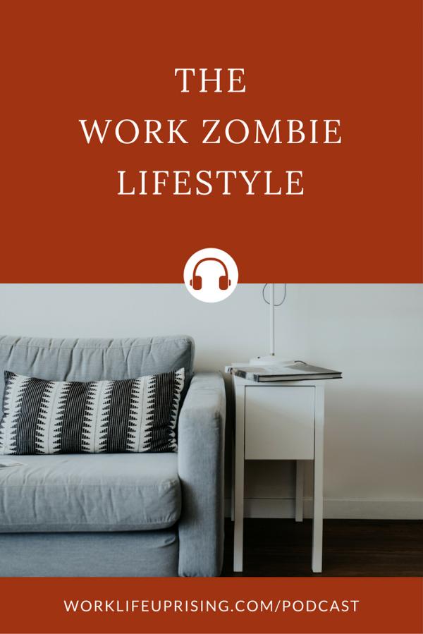 Work Zombie Lifestyle