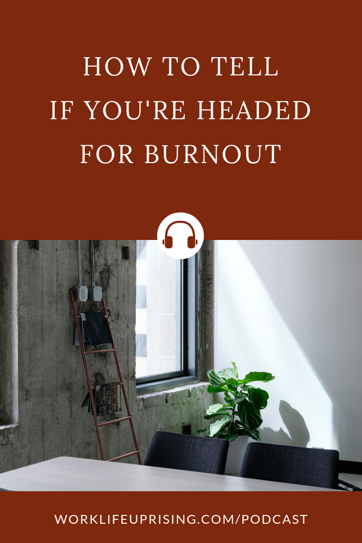 How-to-tell-if-youre-headed-for-burnout