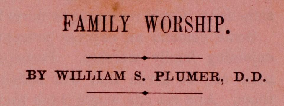 Family Worship (pamphlet)