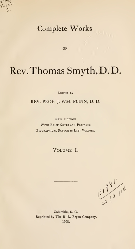 The Prelatical Doctrine of Apostolical Succession Examined, and the Protestant Ministry Defended Against the Assumptions of Popery and High-Churchism
