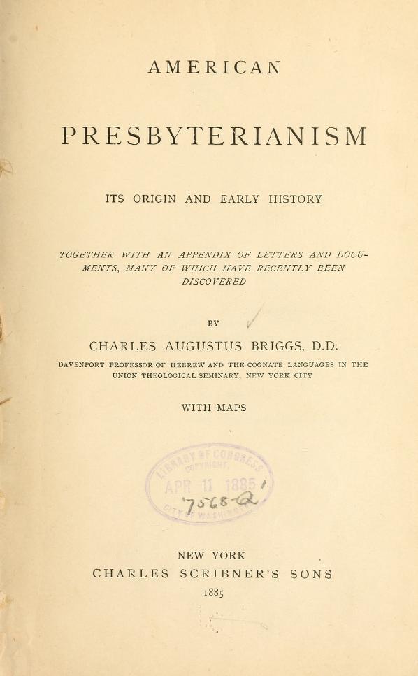 Briggs, American Presbyterianism.jpg