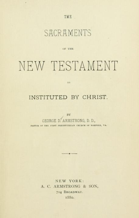 Armstrong, The Sacraments of the New Testament.jpg
