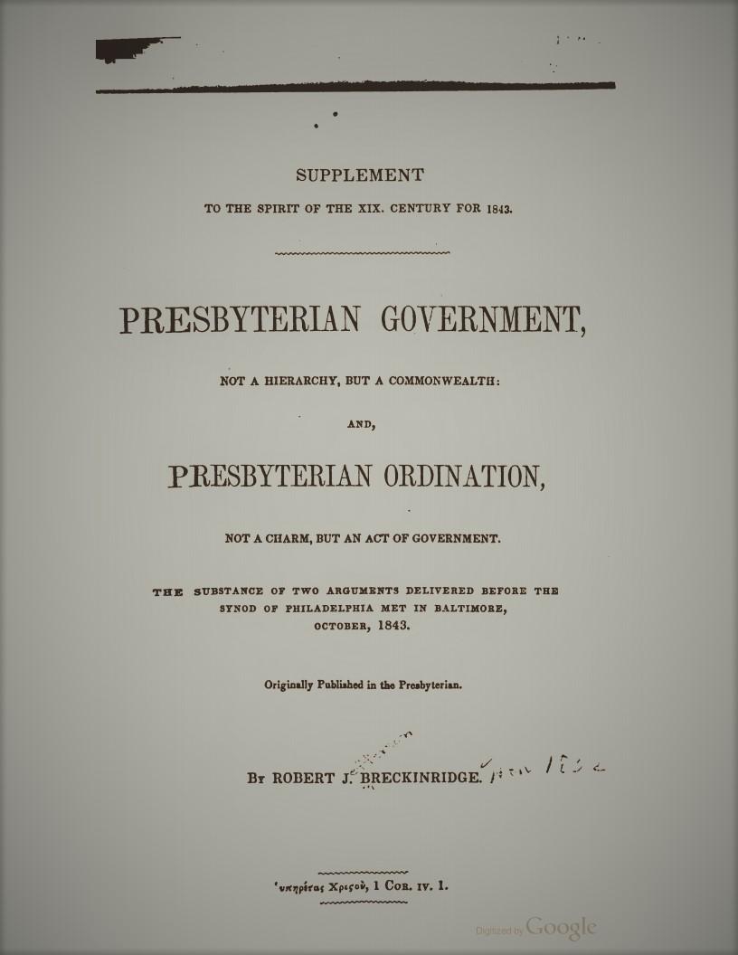 Breckinridge, Robert - Presbyterian Government.jpg
