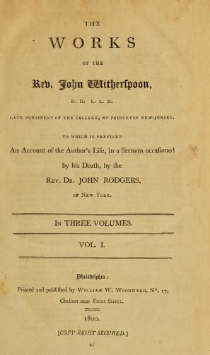 Funeral Discourse by John Rodgers; An Essay on Justification; Treatise on Regeneration; 16 Sermons
