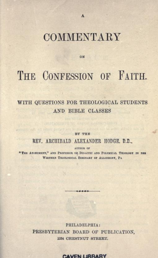 Hodge, Commentary on Confession of Faith.jpg
