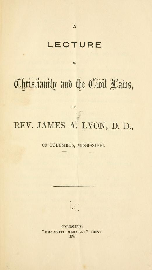 Lyon, Lecture on Christianity and the Civil Laws.jpg