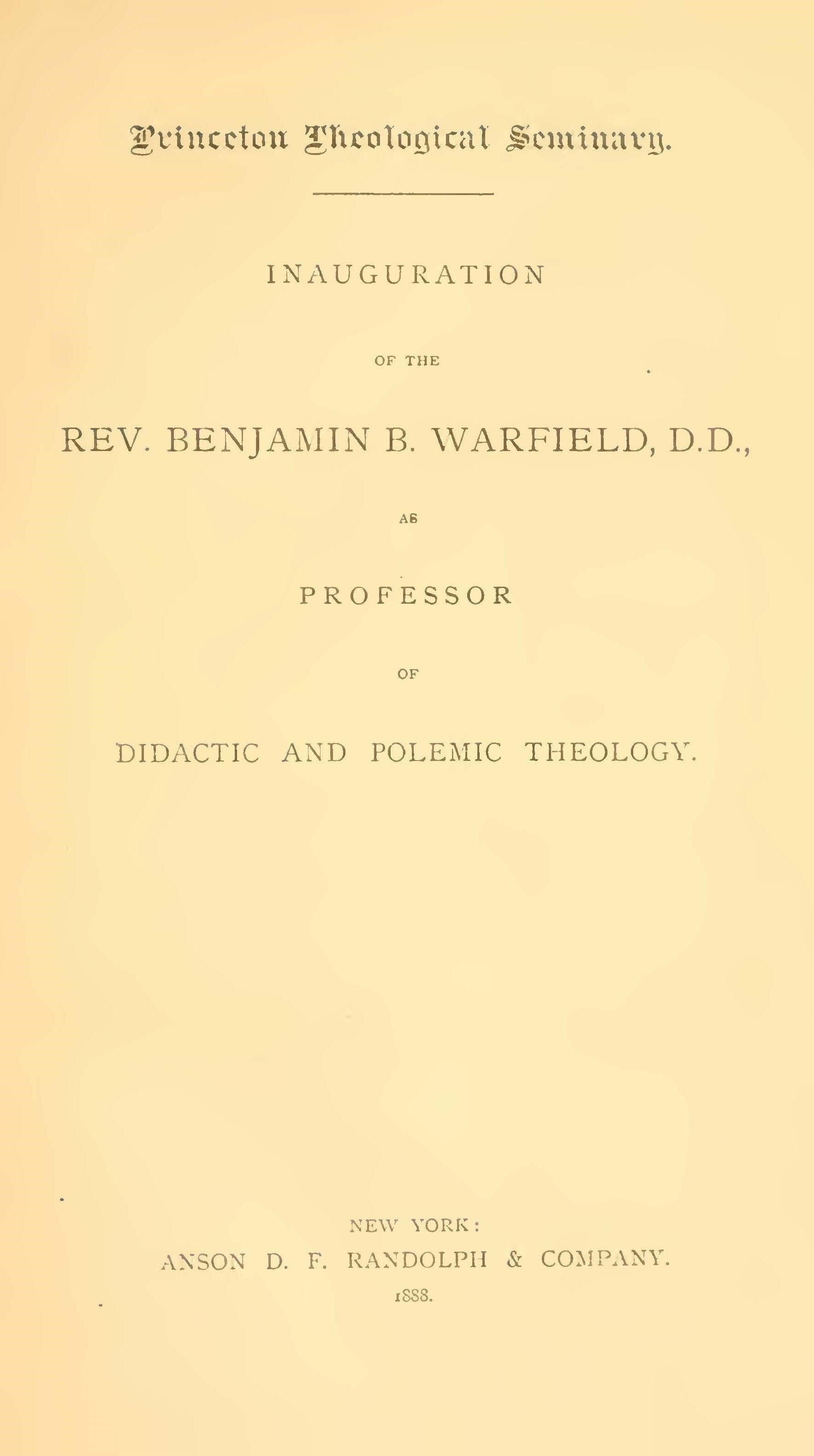 Warfield, Inaugural Address at Princeton.jpg