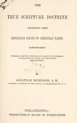 Dickinson, True Scripture Doctrine of Important Points of Xn Faith.jpg