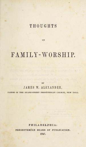 Alexander, J W - Thoughts on Family Worship.jpg