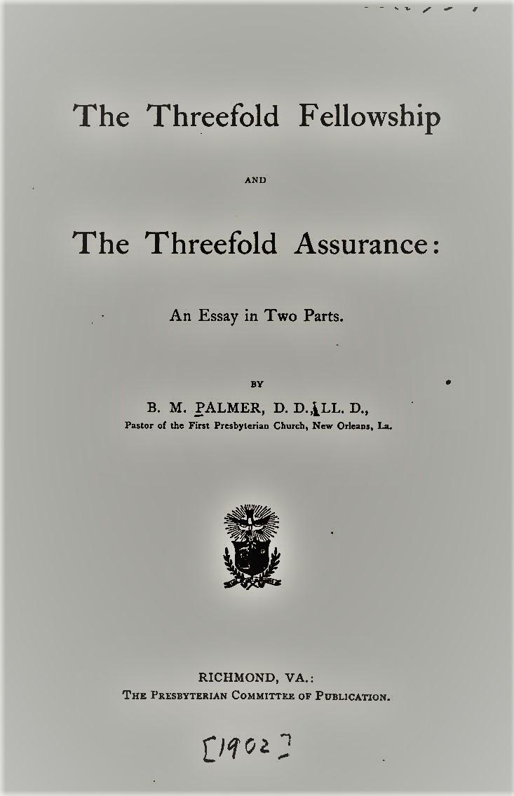 Palmer, Threefold Fellowship and Assurance.jpg