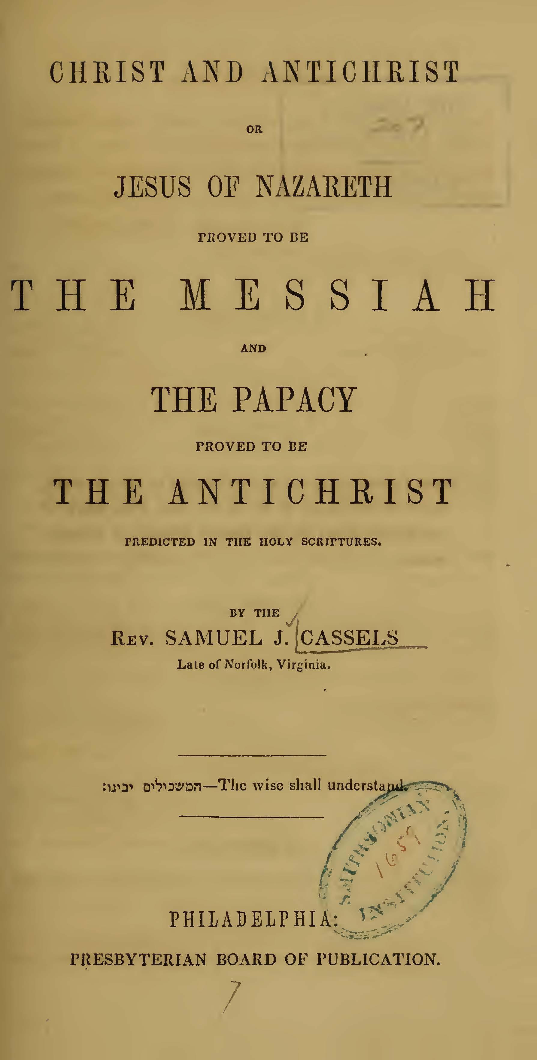 Cassells, Samuel J., Christ and Antichrist Title Page.jpg