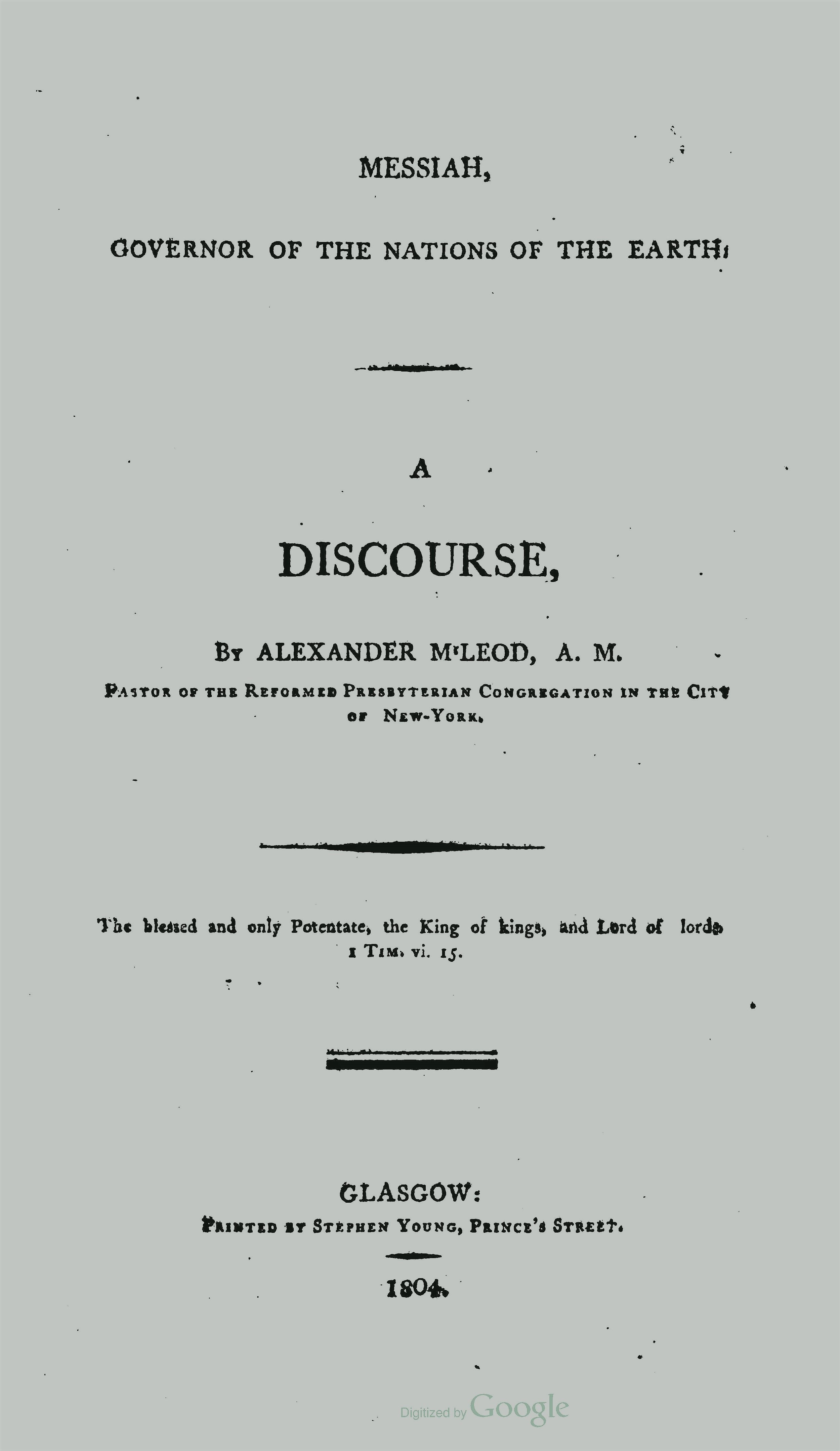 McLeod, Alexander, Messiah, Governor of the Nations of the Earth Title Page.jpg