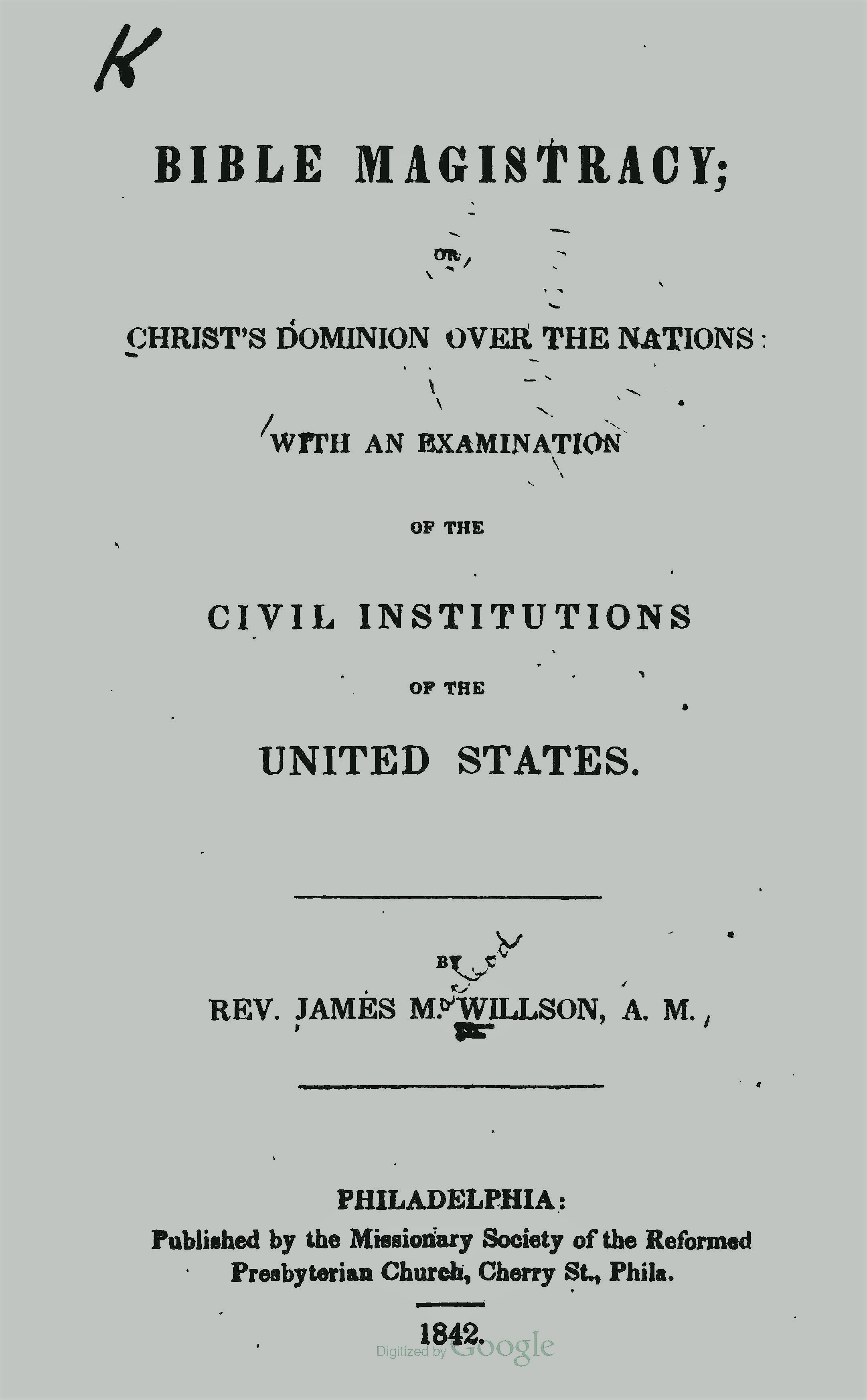 Willson, James McLeod, Bible Magistracy Title Page.jpg