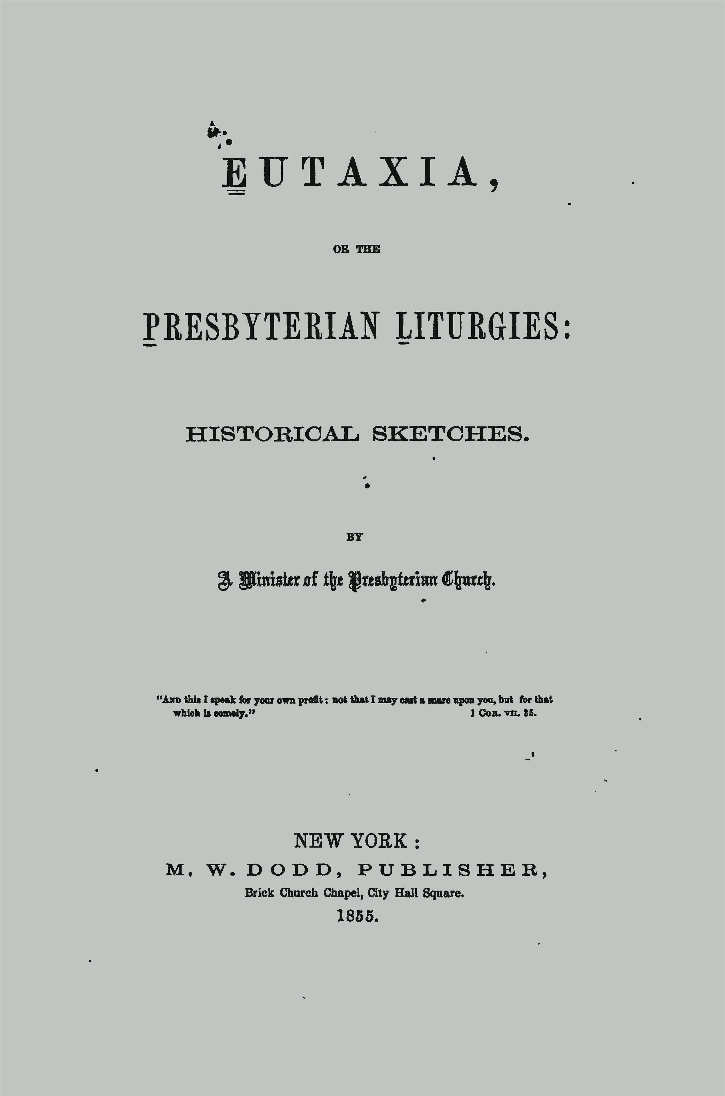 Baird, Charles Washington, Eutaxia; or, The Presbyterian Liturgies Title Page.jpg