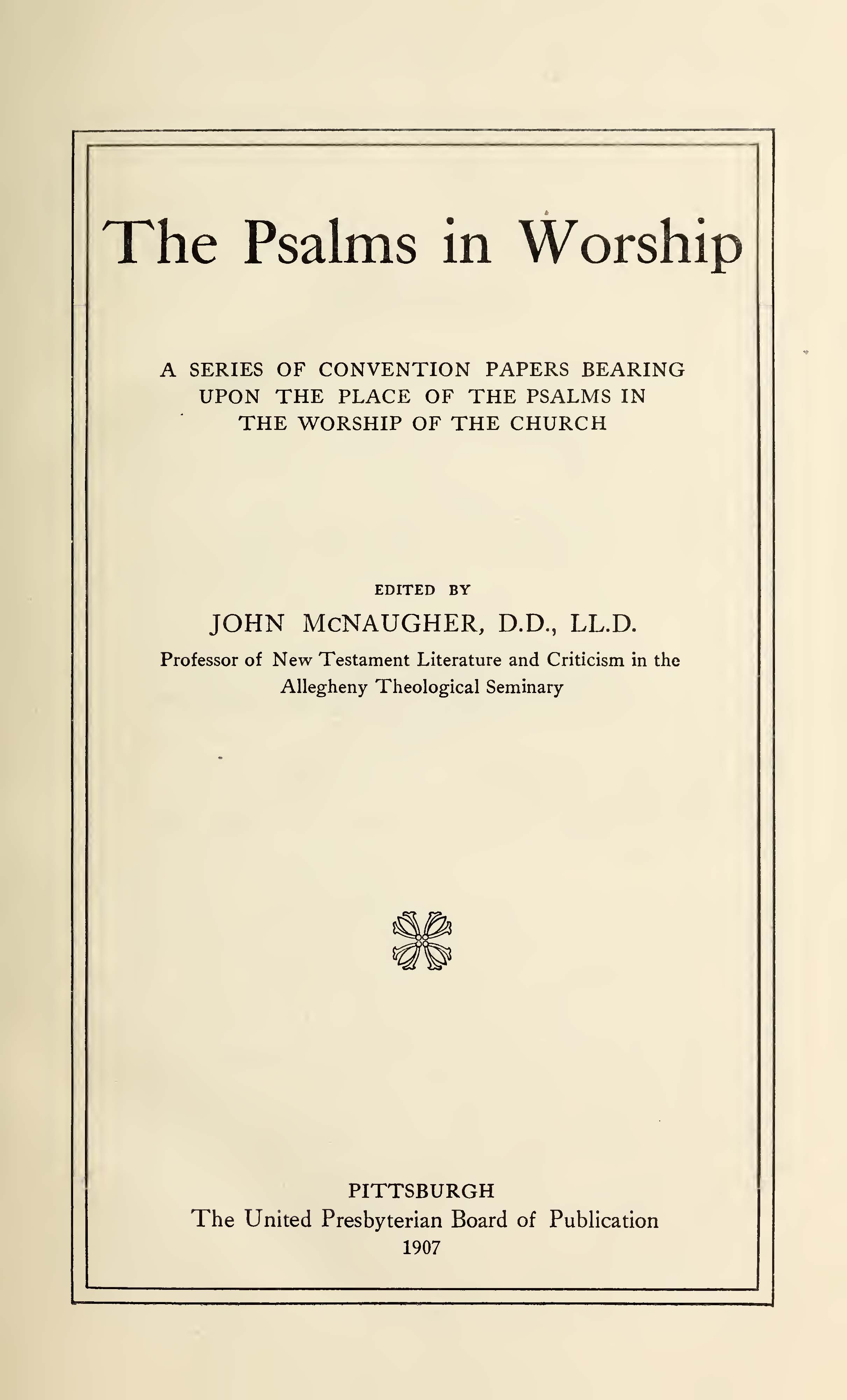 McNaugher, John, The Psalms in Worship Title Page.jpg