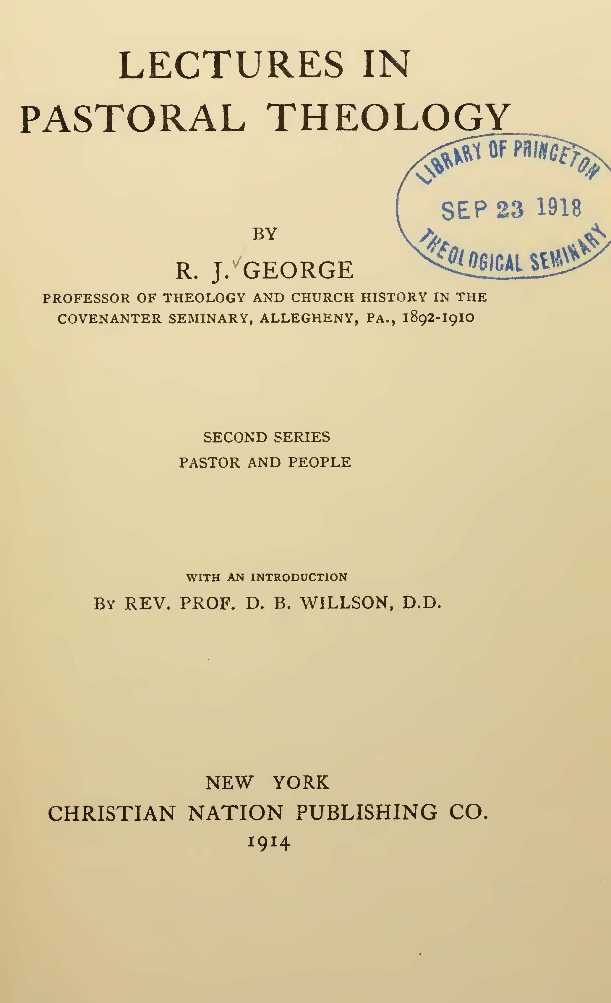 George, Robert James, Lectures in Pastoral Theology, Vol. 2 Title Page.jpg