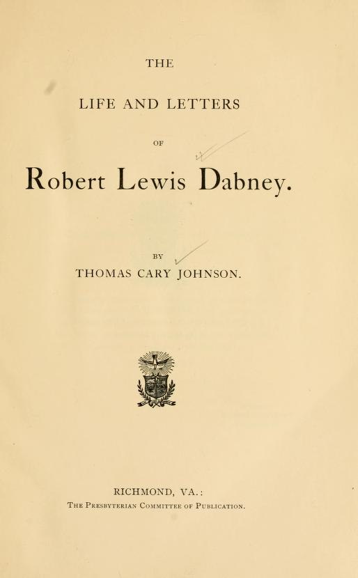 Johnson - Life and Letters of Dabney.jpg