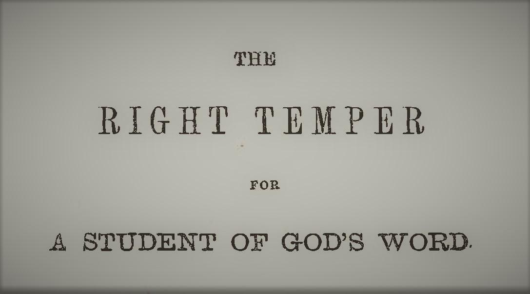 Plumer - Right Temper for a Student of God's Word.jpg