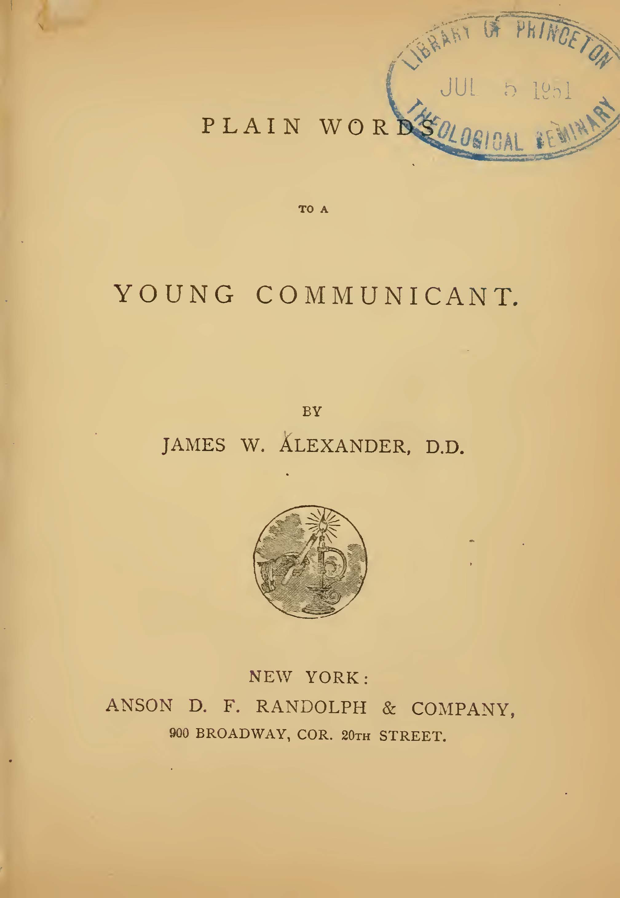 Alexander, James Waddel, Plain Words to a Young Communicant Title Page.jpg