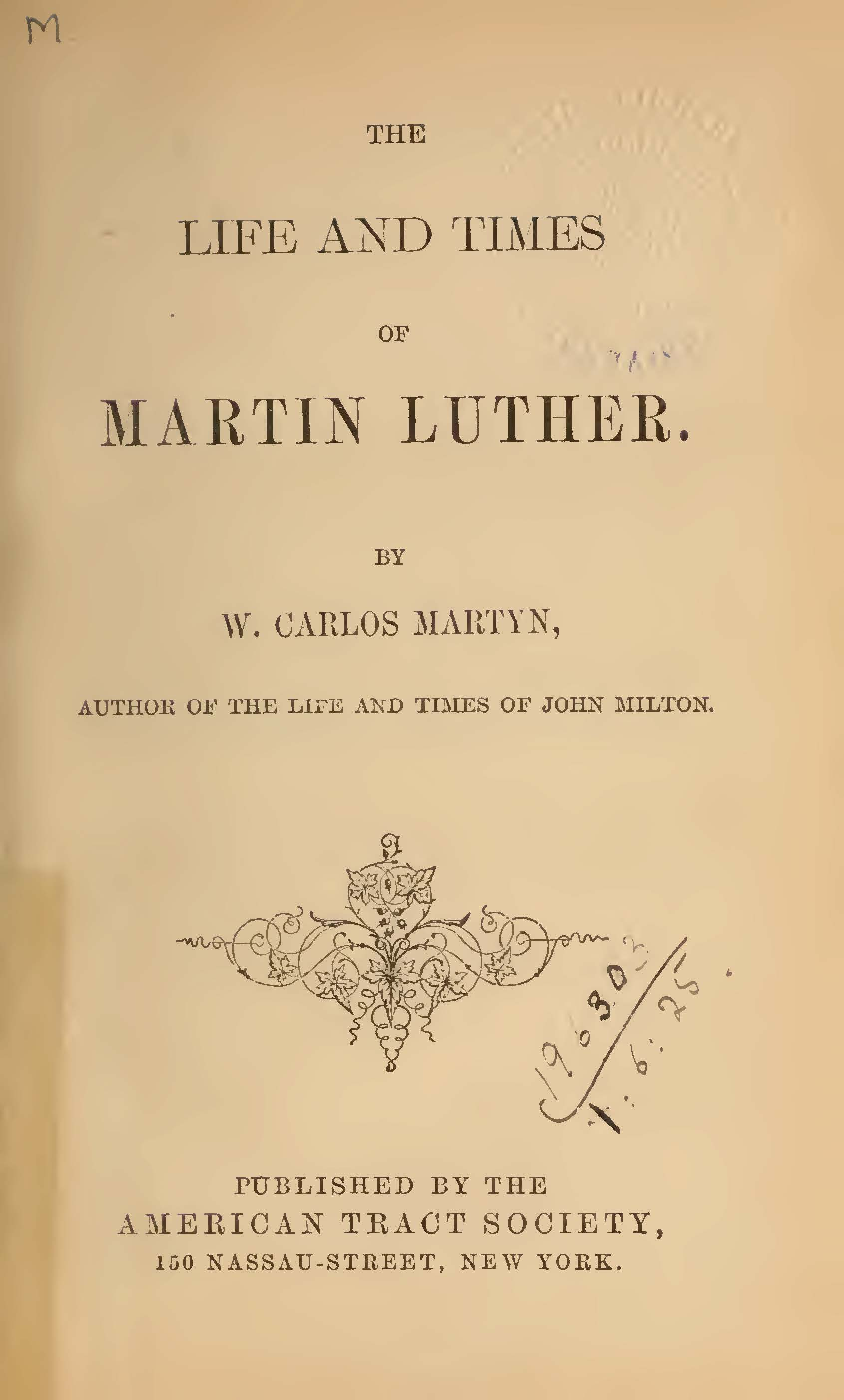 Martyn, William Carlos, The Life and Times of Martin Luther Title Page.jpg