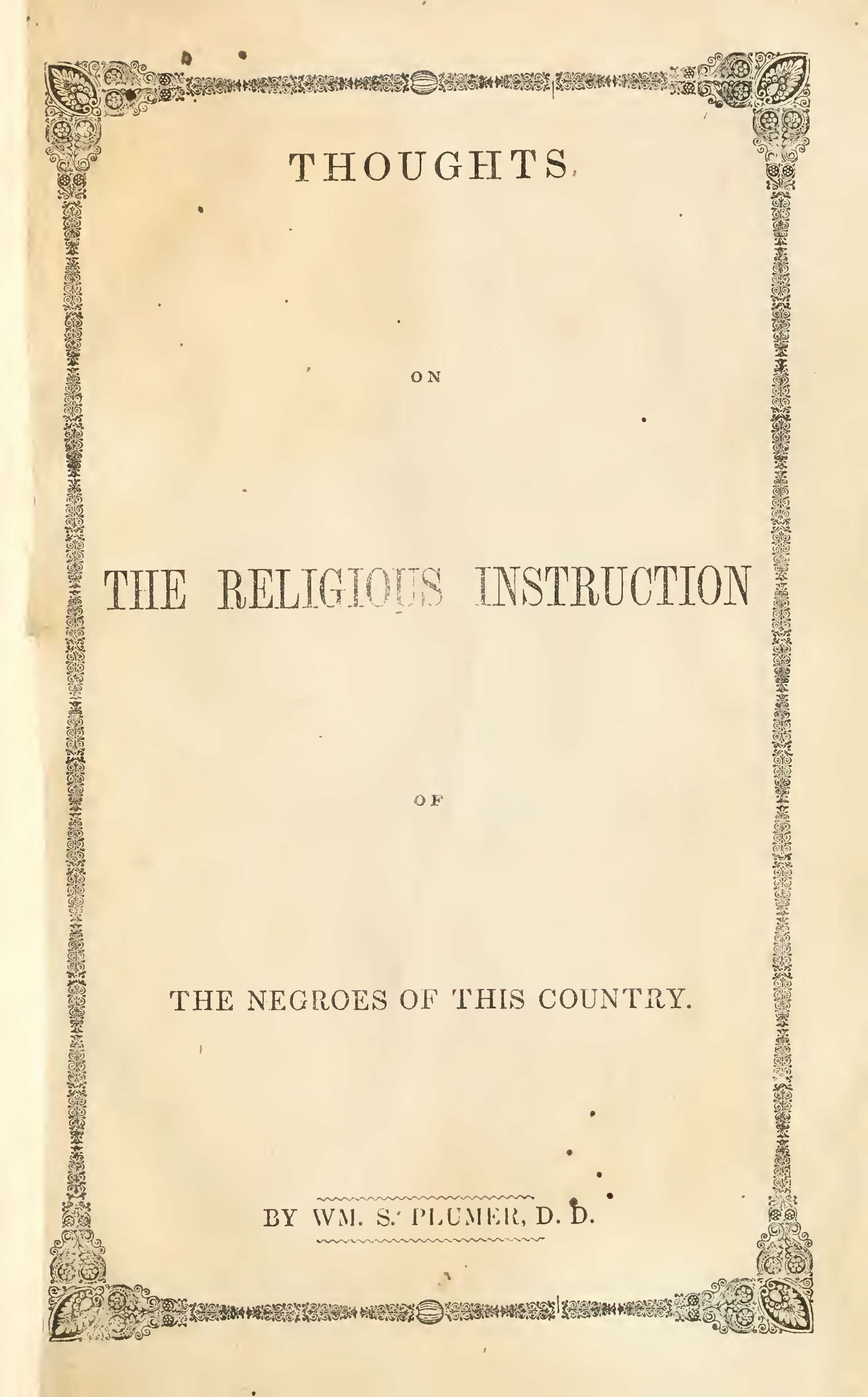 Plumer, Thoughts on the Religious Education of the Negroes.jpg