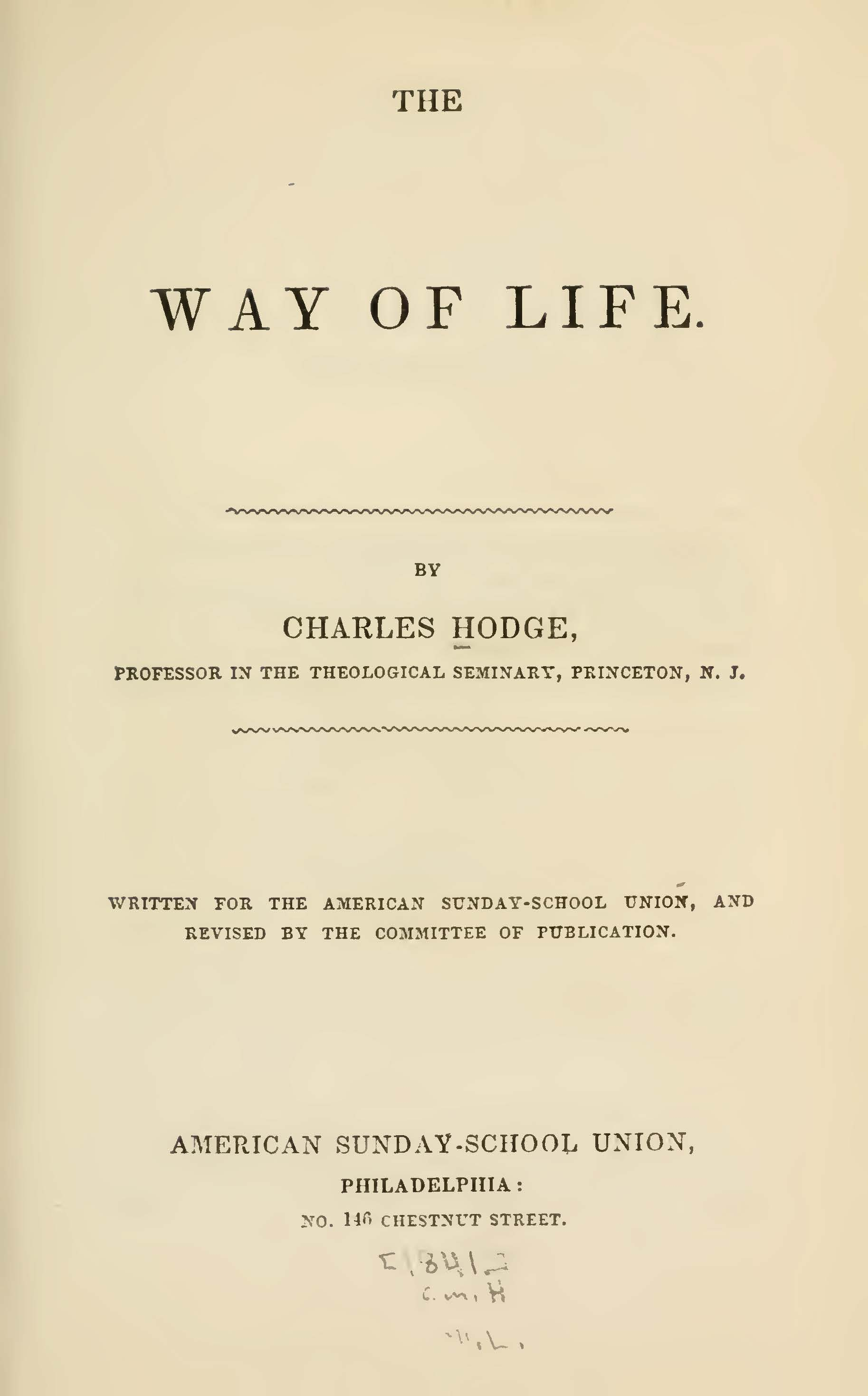 Hodge, Charles, The Way of Life Title Page.jpg