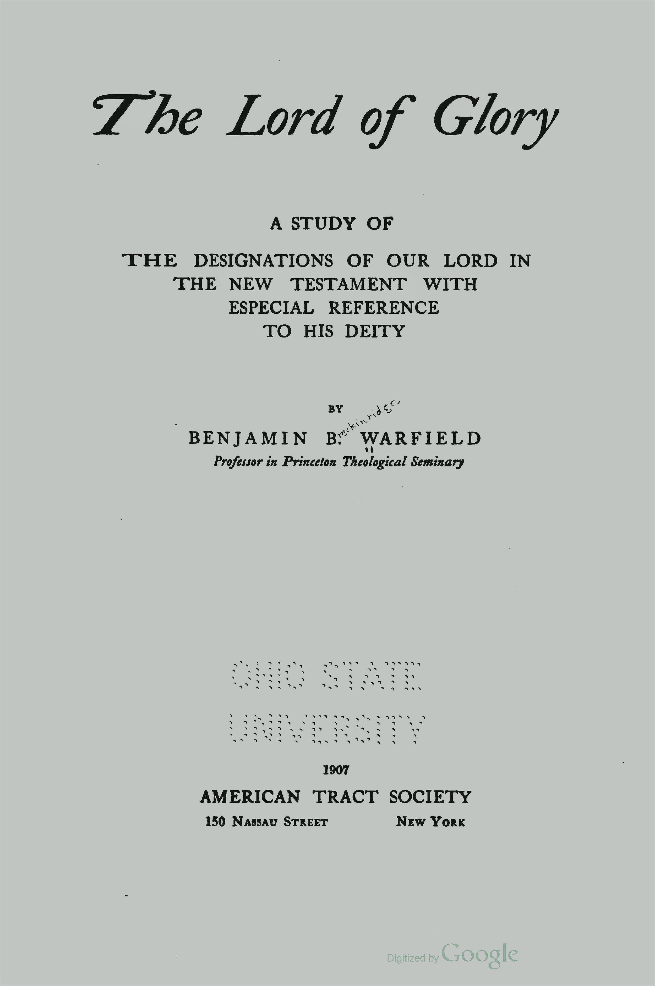 Warfield, Benjamin Breckinridge, The Lord of Glory Title Page.jpg