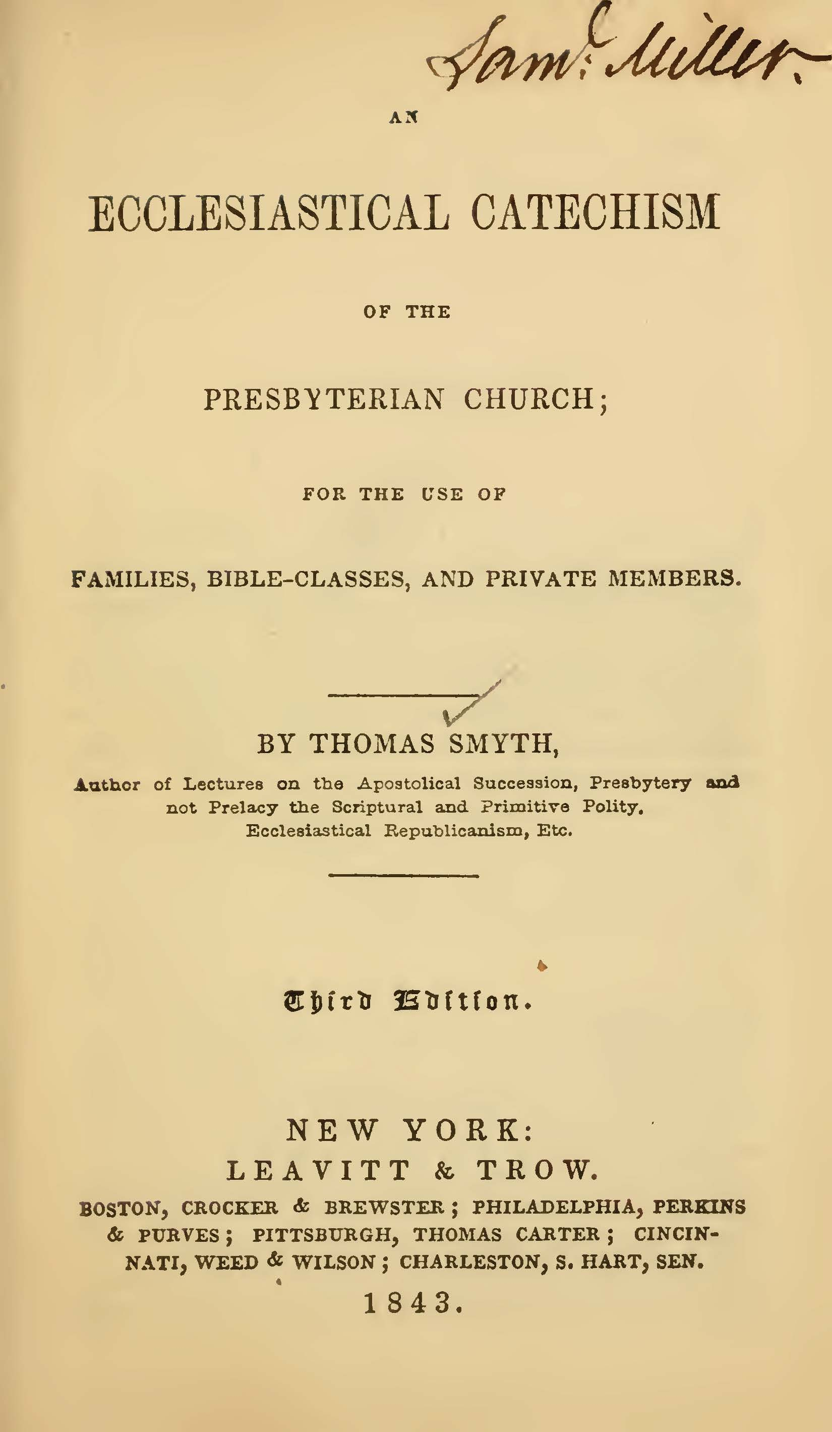 Smyth, Thomas, An Ecclesiastical Catechism of the Presbyterian Church Title Page.jpg