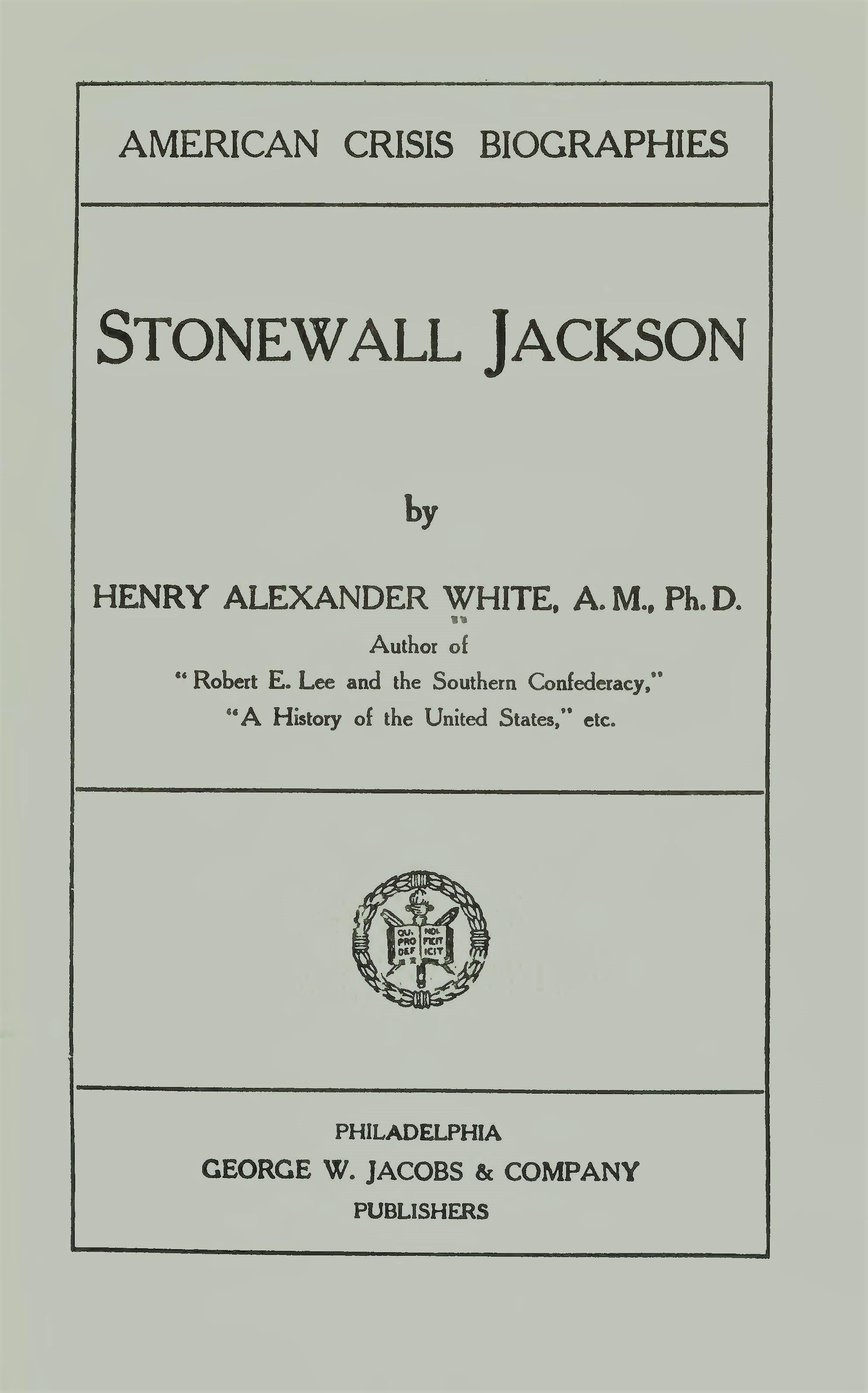White, Henry Alexander, Stonewall Jackson Title Page.jpg