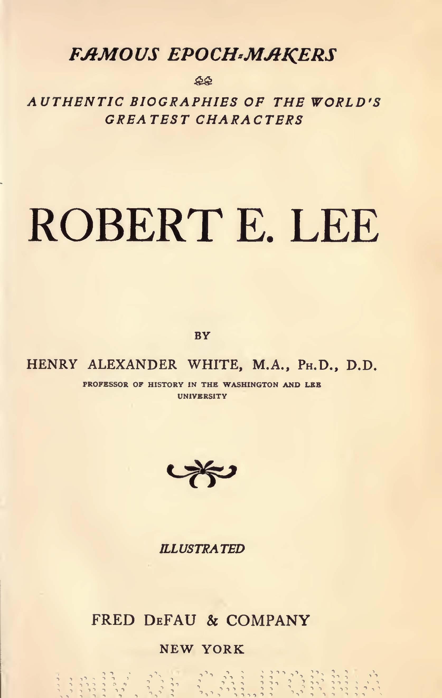 White, Henry Alexander, Robert E Lee Title Page.jpg