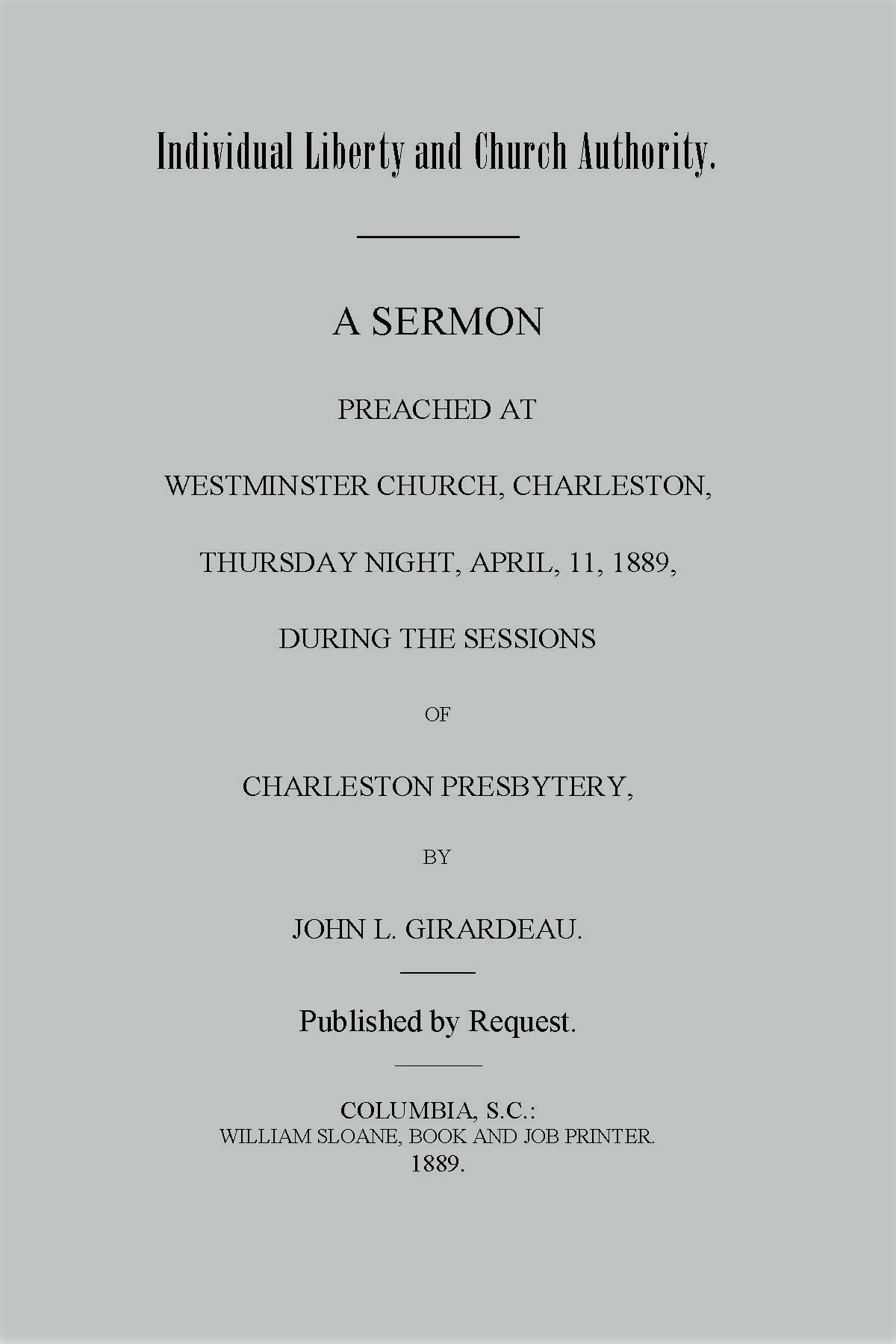 Girardeau, John Lafayette, Individual Liberty and Church Authority Title Page.jpg